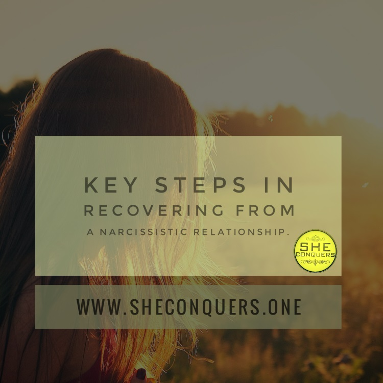 Key steps in recovering from a narcissistic relationship