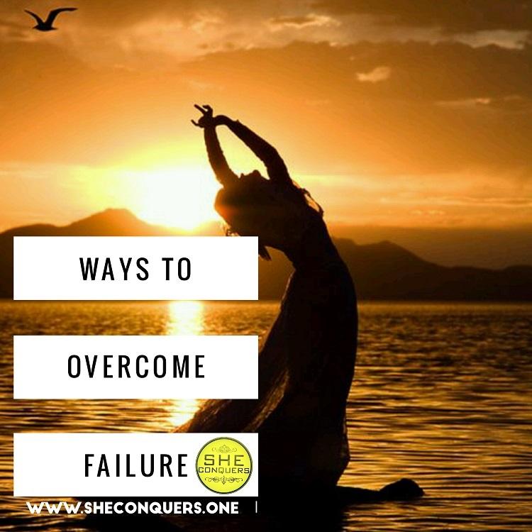 waystoovercomefailure