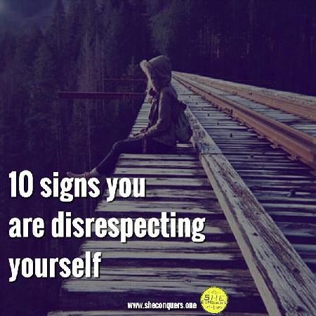 10 signs youdirespectingyourself